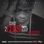 MIxtape Cover: Coast 2 Coast Mixtape Volume 225 hosted by Yo Gotti