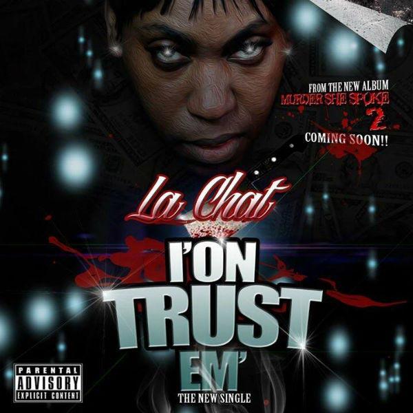 La Chat I'On Trust Em Single Artwork