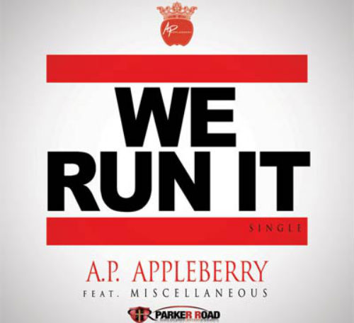 AP Appleberry - We Run It single cover