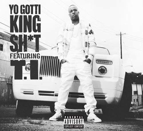 Yo Gotti ft TI - King Sh*t