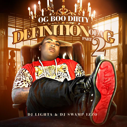 OG Boo Dirty - Definition Of A G Pt. 2 (Mixtape)