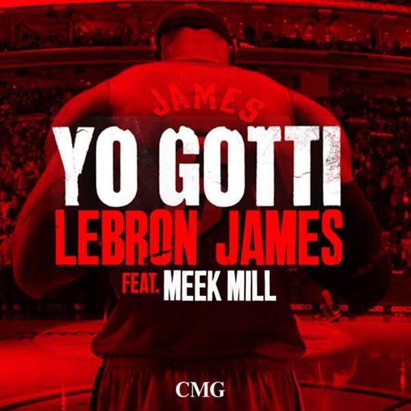 Yo Gotti ft Meek Mill -Lebron James remix