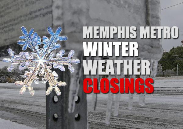 Memphis Winter Weather Closings