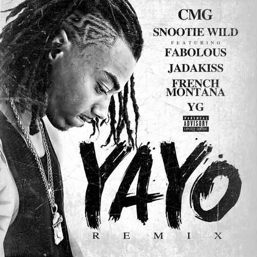 Snootie Wild Yayo remix Fabolous, Jadakiss, YG French Montana