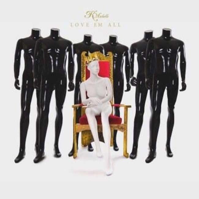 K Michelle Love Em All