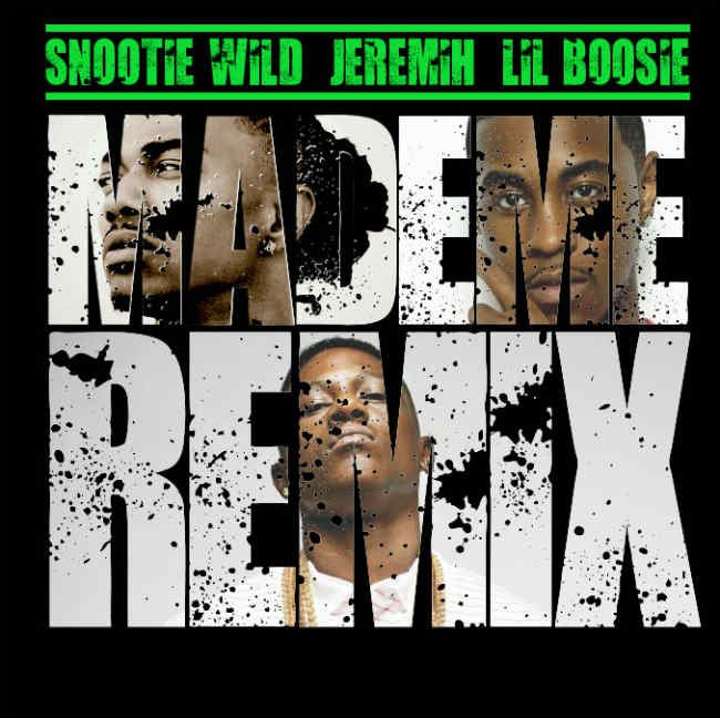 Snootie Wild Made Me remix