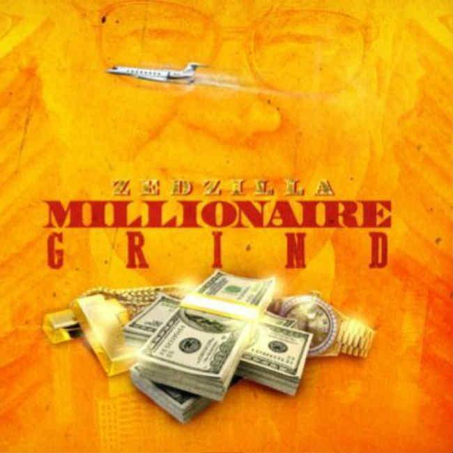 Zed Zilla Millionaire Grind artwork