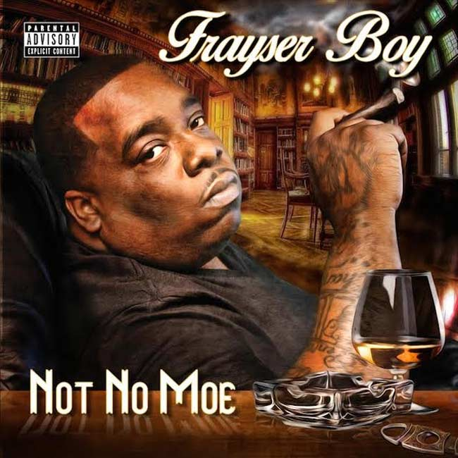 Frayser Boy Not No Moe album cover art