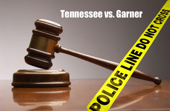 Tennessee vs. Garner